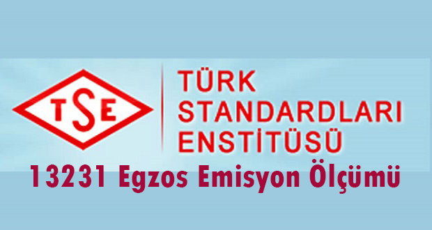 TSE 13231 Egzoz Emisyon